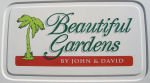 Beautiful Gardens by John and David